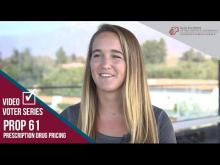 Claremont McKenna College Video Voter - Prop. 61: Prescription Drug Pricing