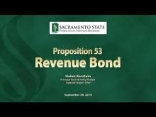 Sacramento State - Project for an Informed Electorate - Prop 53