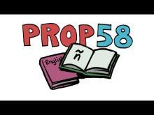KCET Props in a Minute: Prop 58 - Bilingual Education