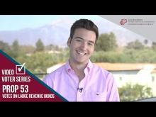 Claremont McKenna College Video Voter - Prop. 53: Voting on Revenue Bonds