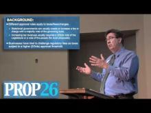 Rancho Cordova Mayor Ken Cooley reviews Proposition 26 -- Mr. Ken Cooley's Channel