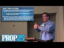 Rancho Cordova Mayor Ken Cooley reviews Proposition 25 -- Ken Cooley