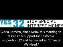 Romero Joins KABC - Prop. 32 -- Stop Special Interest Money Now